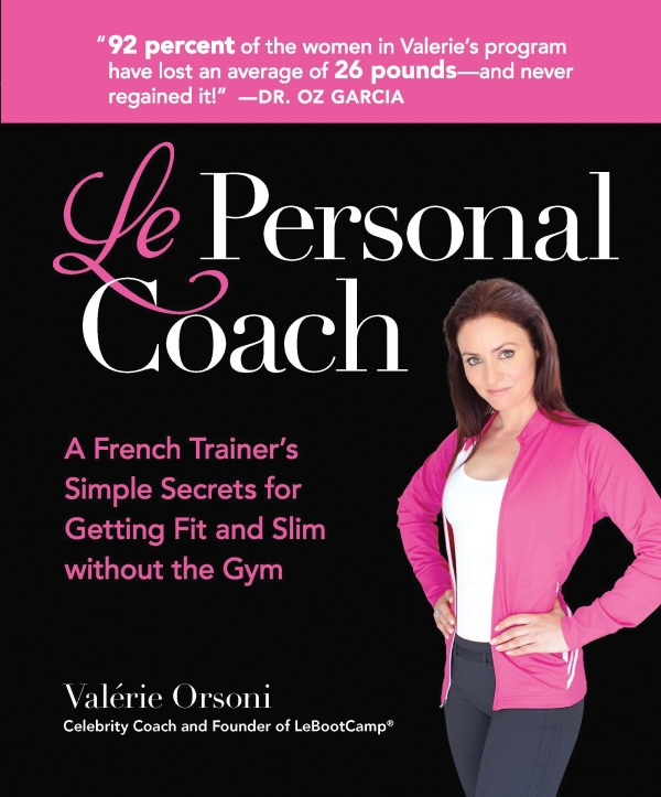 Valerie Orsoni, author of Le Personal Coach, shares some tips with Travelgirl